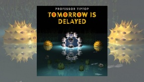 Professor Tip Top - Tomorrow Is Delayed
