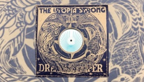 The Utopia Strong - Dreamsweeper