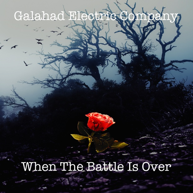 Galahad_When The Battle Is Over