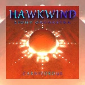 Hawkwind Light Orchestra - Carnivorous