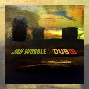 Jah Wobble - In Dub II