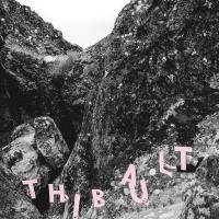 THIBAULT – Or Not Thibault