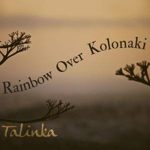 Talinka - Rainbow Over Kolonaki
