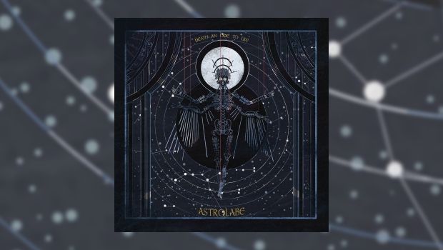 Astrolabe – Death: An Ode To Life