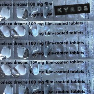 Kyros - Celexa Dreams