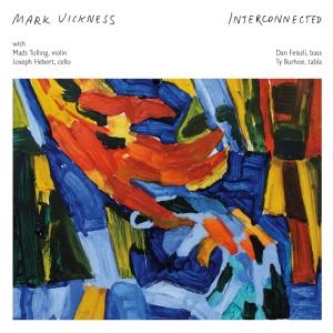 Mark Vickness – Interconnected