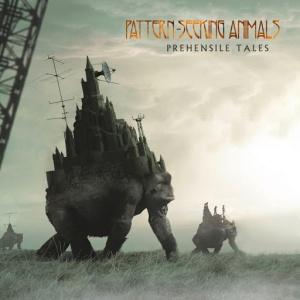 Pattern Seeking Animals - Prehensile Tales