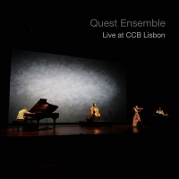 Quest Ensemble – Live At CCB Lisbon [EP]