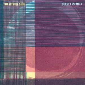 Quest Ensemble - The Otherside