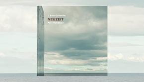 J. Peter Schwalm & Arve Henriksen – Neuzeit