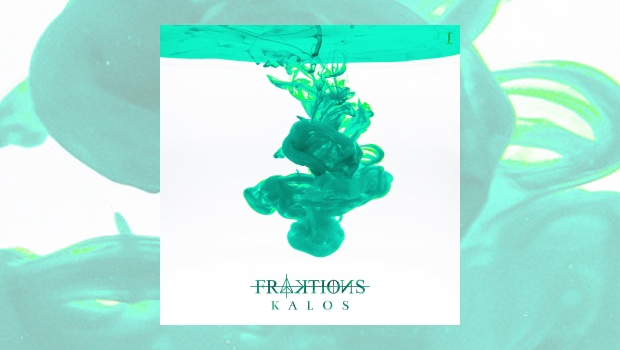 FRAKTIONS - Kalos