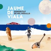 Jaume De Viala – Sonoritat De Mil Miralls