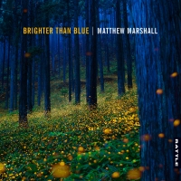 Matthew Marshall – Brighter Than Blue