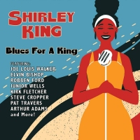 Shirley King - Blues For A King