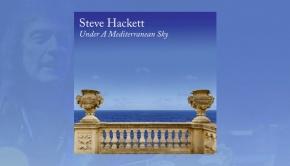 Steve Hackett - Under A Mediterranean Sky