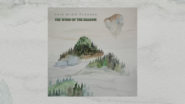Fair Wind Pleases - The Wind Of The Season