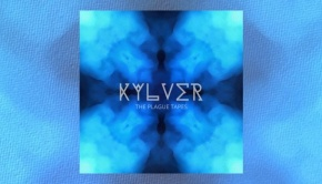 Kylver - The Plague Tapes