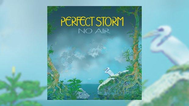 Perfect Storm - No Air
