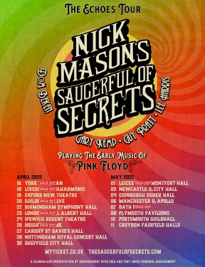 Nick Mason's Saucerful Of Secrets - The Echoes Tour poster