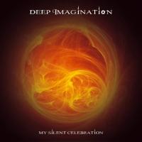 Deep Imagination – My Silent Celebration