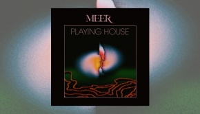 Meer – Playing House