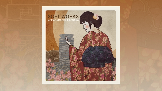 Soft Works - Abracadabra in Osaka