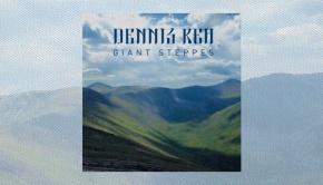 Dennis Rea – Giant Steppes