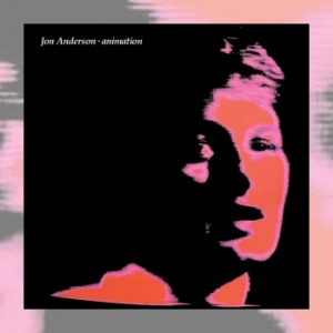 Jon Anderson - Animation [Remastered & Expanded Edition]
