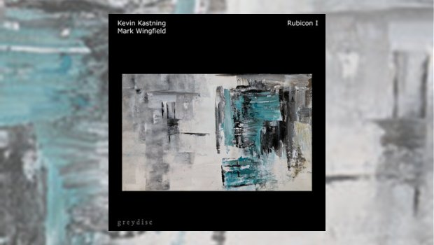 Kevin Kastning & Mark Wingfield - Rubicon I