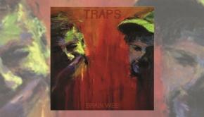 TRAPS - Brain Wee