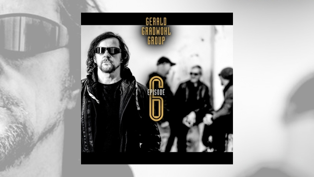 Gerald Gradwohl Group - Episode 6