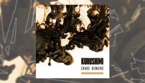 Kurushimi - Chaos Remains