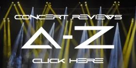 A-Z Concert Reviews