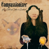 Compassionizer - Your Gold And Silver Is Cankered [EP]