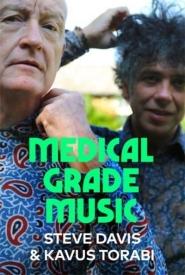 Steve Davis & Kavus Torabi – Medical Grade Music
