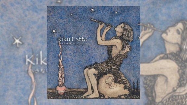 Kiku Latte - Stories