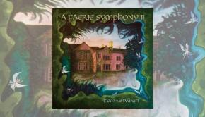 Tom Newman – A Faerie Symphony II