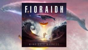 Fioraidh - Mind Over Madness