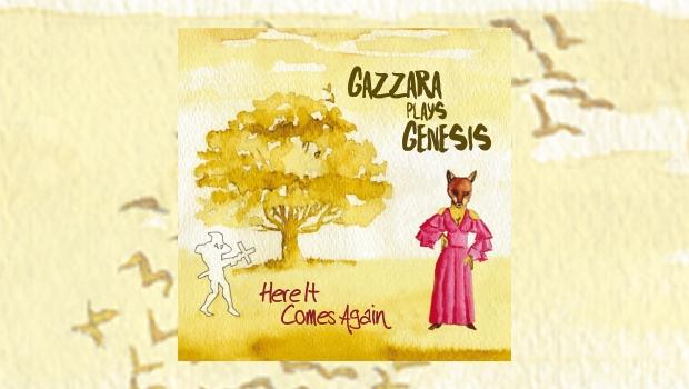 Gazzara Plays Genesis – Here It Comes Again