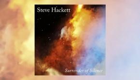 Steve Hackett - Surrender of Silence