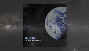 Glacier - Island In The Sky